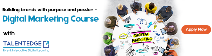 Building brands with purpose and passion - Digital Marketing Course with Talentedge